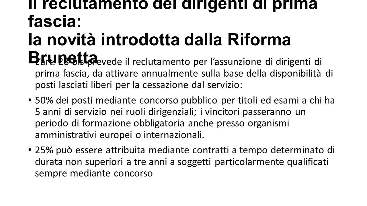 Il reclutamento dei dirigenti di prima fascia: la novità introdotta dalla Riforma Brunetta L'art.
