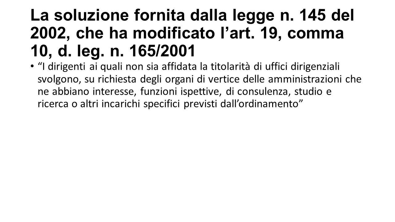 La soluzione fornita dalla legge n.145 del 2002, che ha modificato l'art.