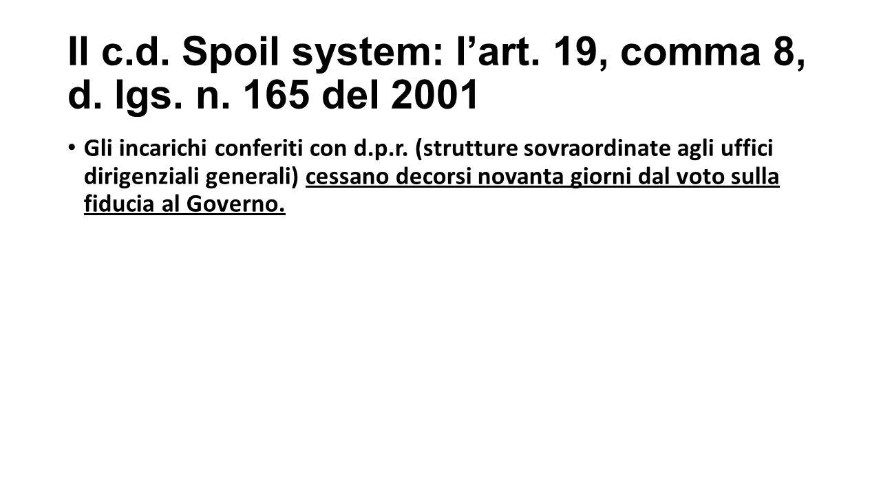Il c.d.Spoil system: l'art. 19, comma 8, d. lgs. n.