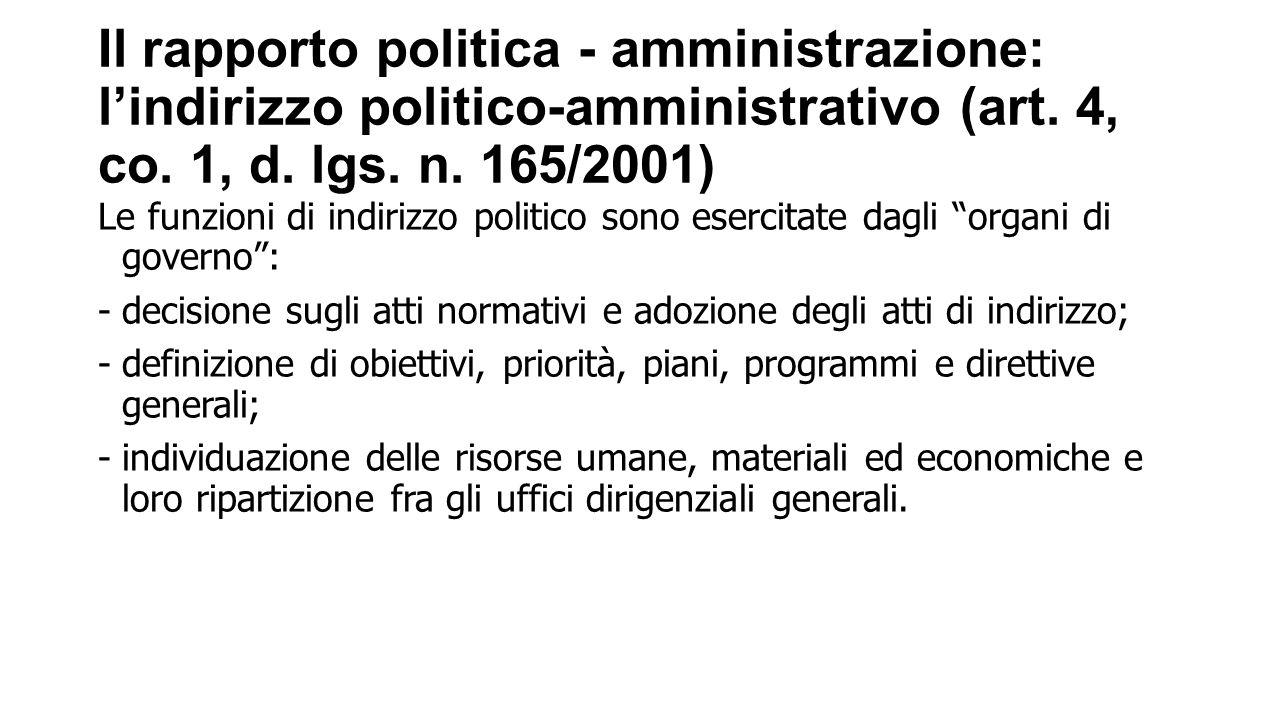 Il rapporto politica - amministrazione: l'indirizzo politico-amministrativo (art.