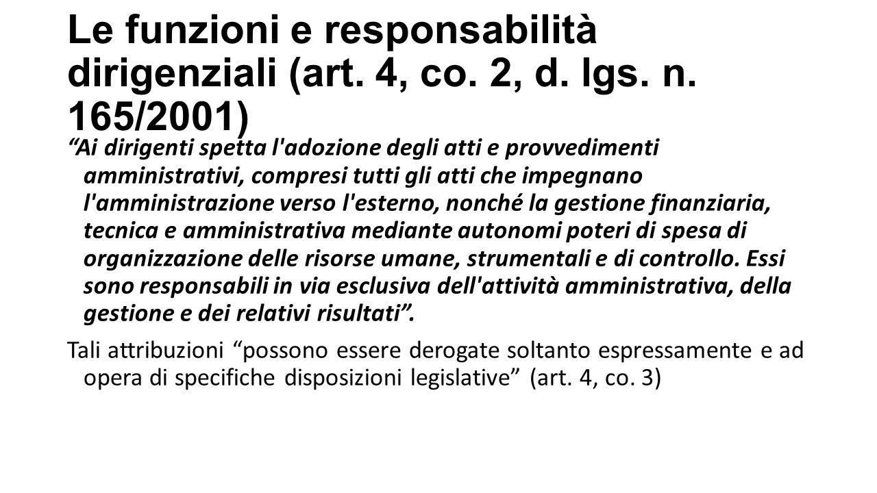 Le funzioni e responsabilità dirigenziali (art.4, co.