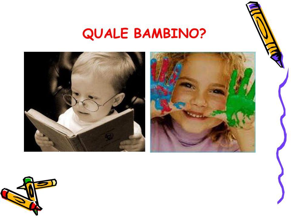 QUALE BAMBINO?