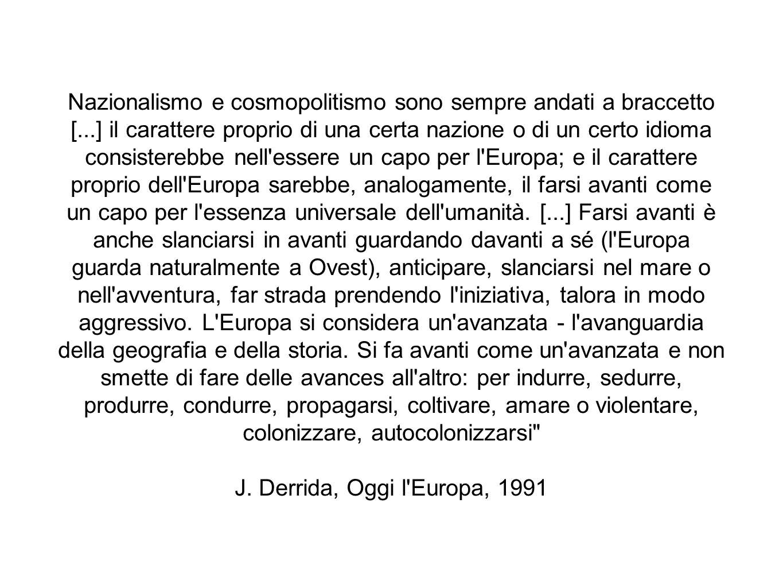 2) Le ideologiche costruzioni dello spazio europeo nella contesa occidente/oriente l Europa nel mondo: la proiezione di un falso orientalismo W.