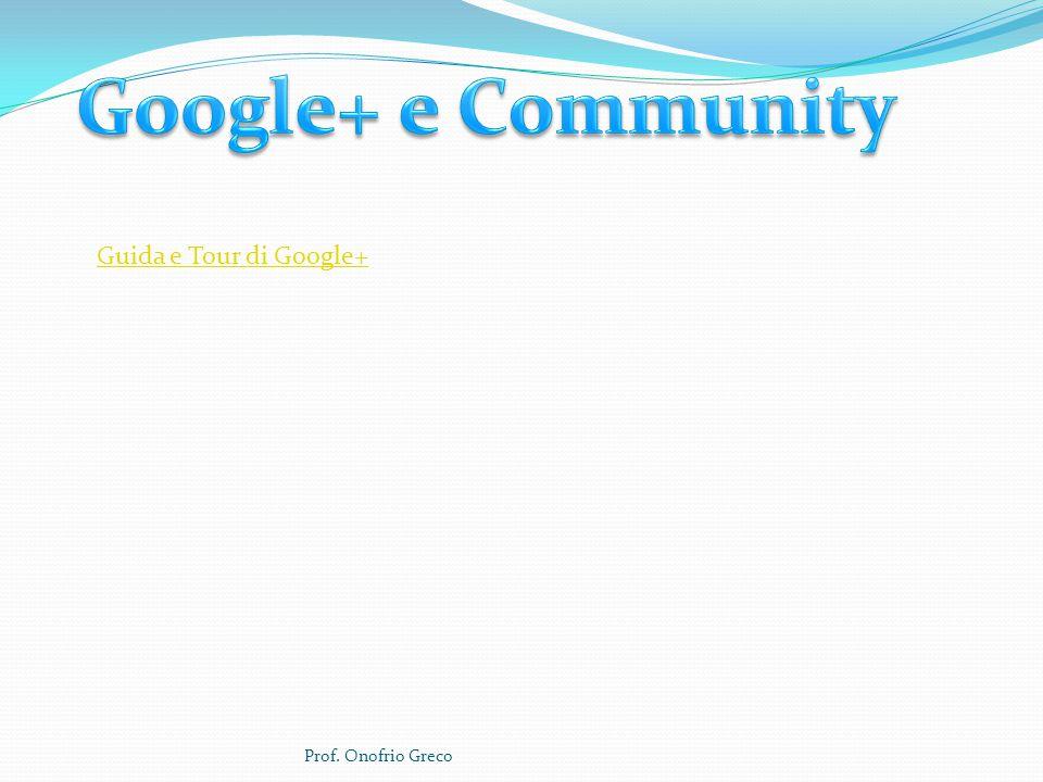 Guida e Tour di Google+