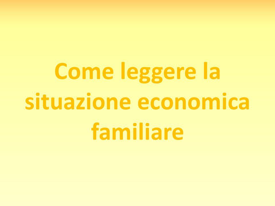 Come leggere la situazione economica familiare