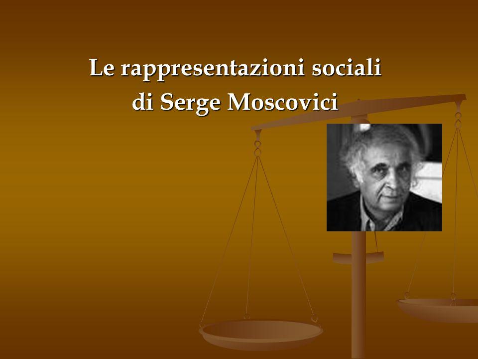 Le rappresentazioni sociali di Serge Moscovici