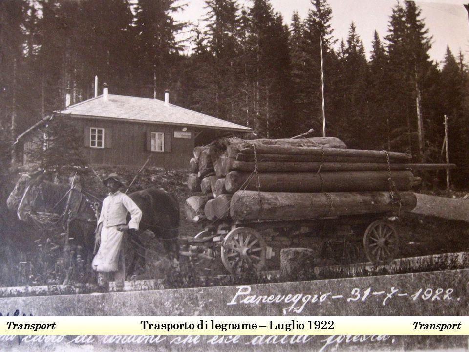 Transport Trasporto di legname – Luglio 1922 Transport