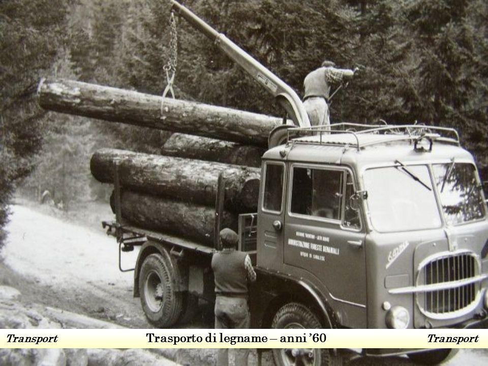 Transport Trasporto di legname – anni '60 Transport