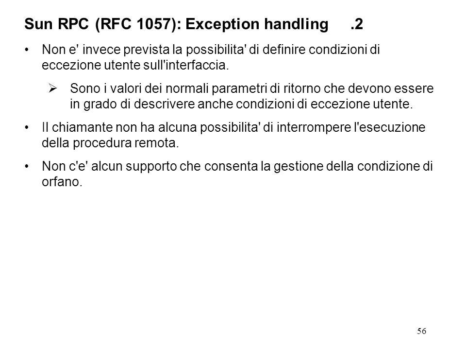 56 Non e invece prevista la possibilita di definire condizioni di eccezione utente sull interfaccia.