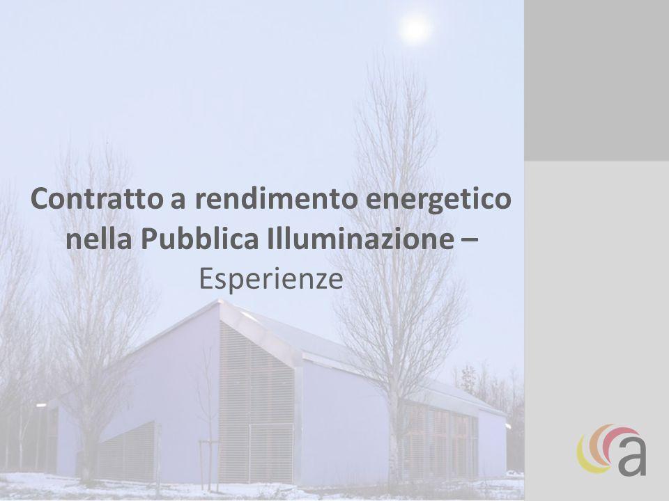 Contratto a rendimento energetico nella Pubblica Illuminazione – Esperienze