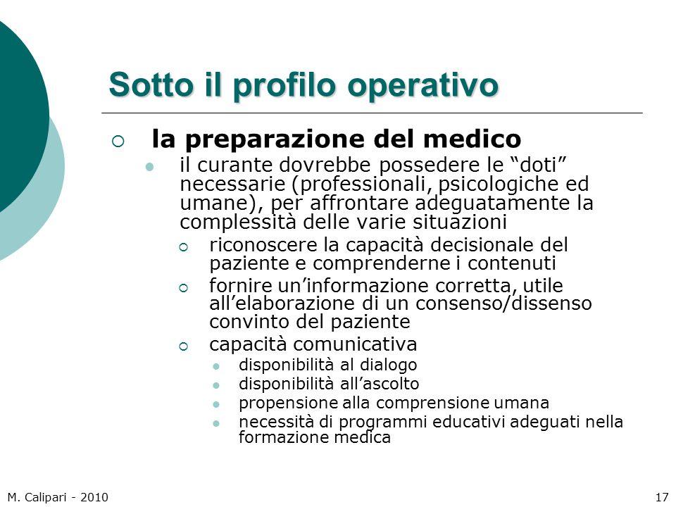 """M. Calipari - 201017 Sotto il profilo operativo  la preparazione del medico il curante dovrebbe possedere le """"doti"""" necessarie (professionali, psicol"""