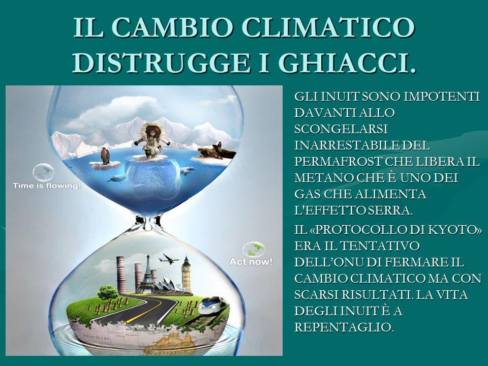 IL CAMBIO CLIMATICO DISTRUGGE I GHIACCI. 27 MILIARDI DI TONNELLATE DI CO2 FUORIESCONO DALLE CIMINIERE INDUSTRIALI, DAI TUBI DI SCAPPAMENTO E DAGLI IMP