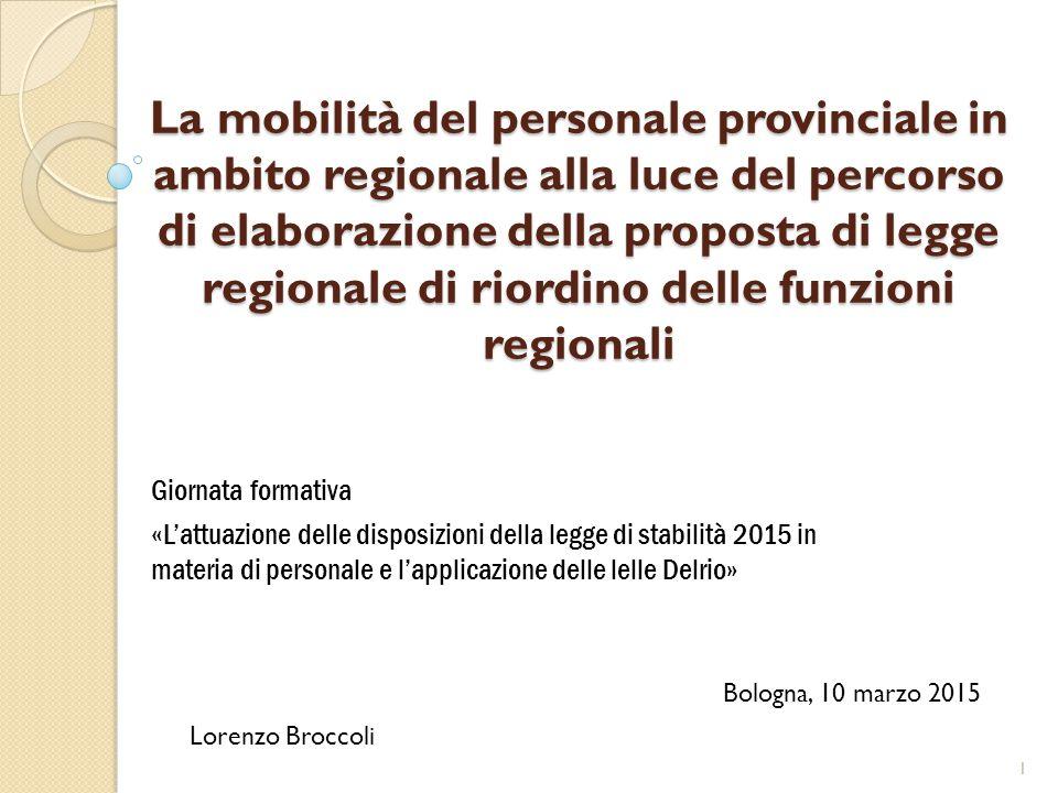 La mobilità del personale provinciale in ambito regionale alla luce del percorso di elaborazione della proposta di legge regionale di riordino delle f