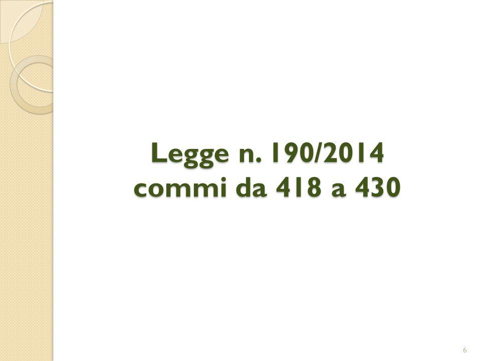 Legge n. 190/2014 commi da 418 a 430 6
