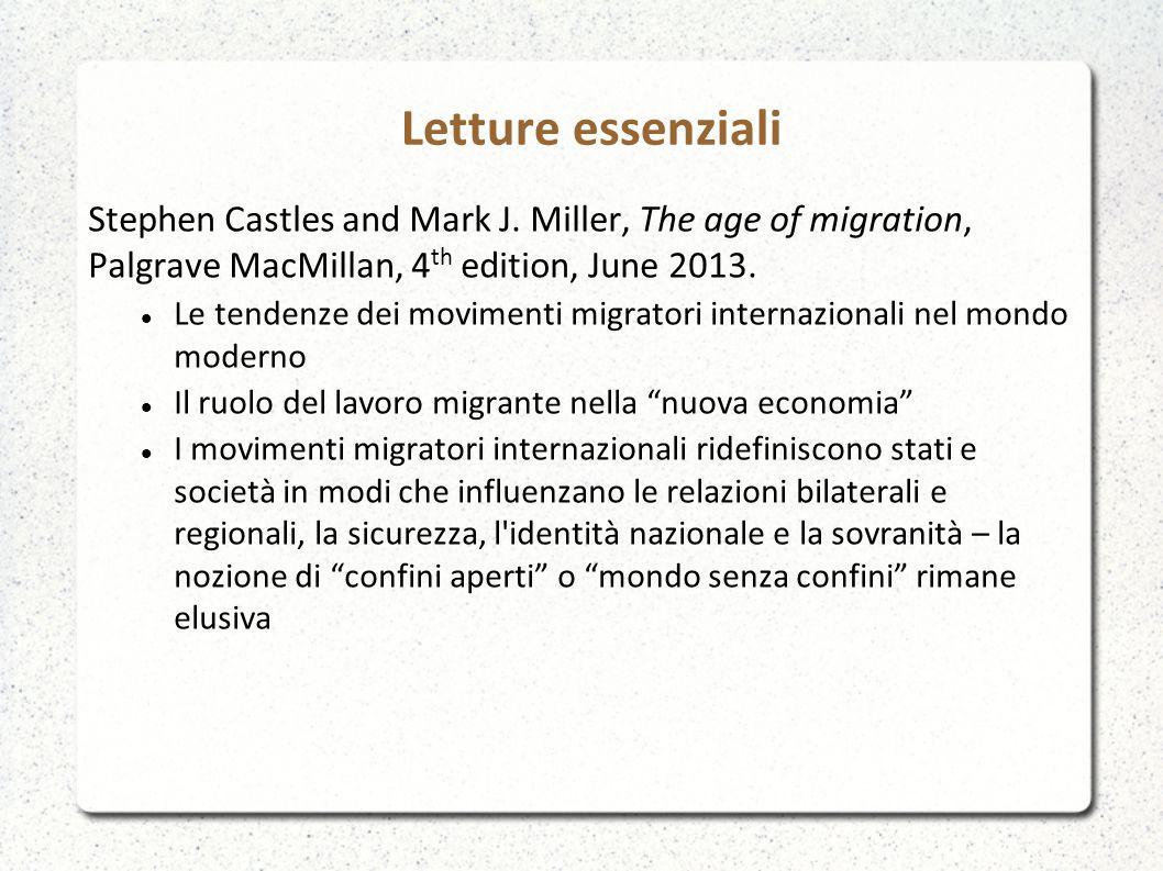 Questa è l era delle migrazioni La migrazione nazionale e internazionale è una caratteristica della modernità.