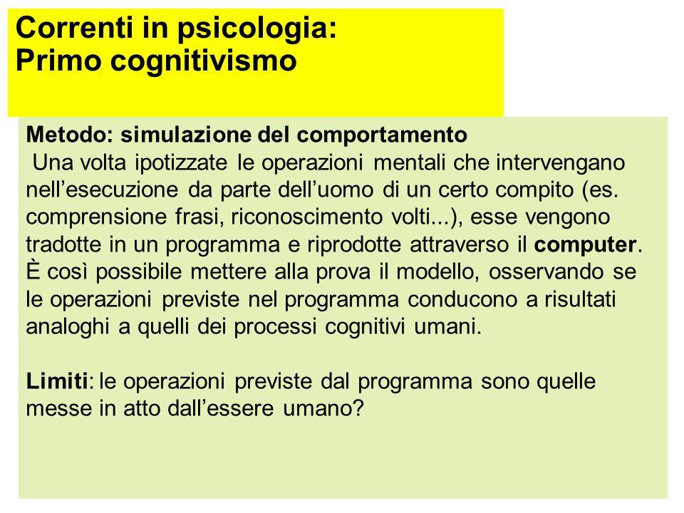 Correnti in psicologia: Primo cognitivismo TOTE (Miller, Galanter, Pribram, 1960): modello cognitivo del comportamento (risultato di un problem solvin