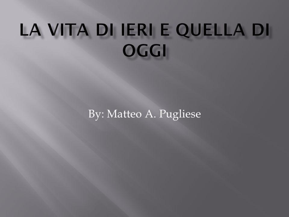 By: Matteo A. Pugliese