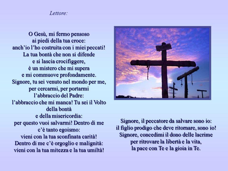 Signore Gesù, la tua passione è la storia di tutta l'umanità: quella storia dove i buoni vengono umiliati, i miti... aggrediti, gli onesti... calpesta