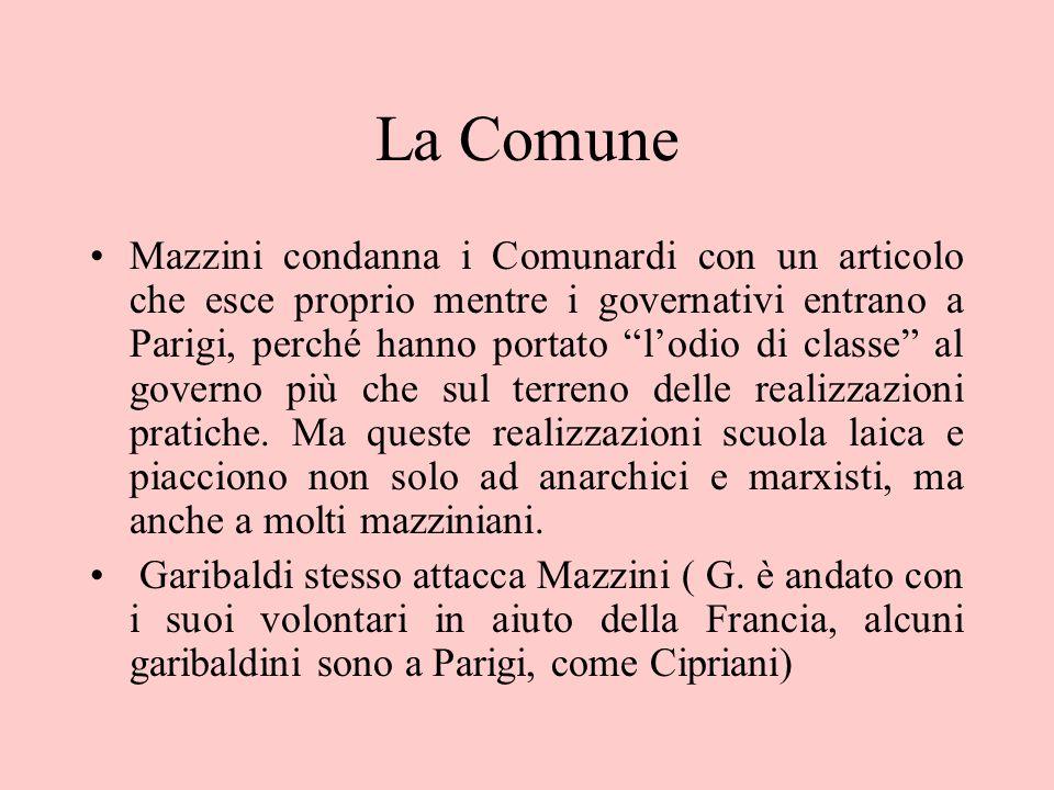 """La Comune Mazzini condanna i Comunardi con un articolo che esce proprio mentre i governativi entrano a Parigi, perché hanno portato """"l'odio di classe"""""""