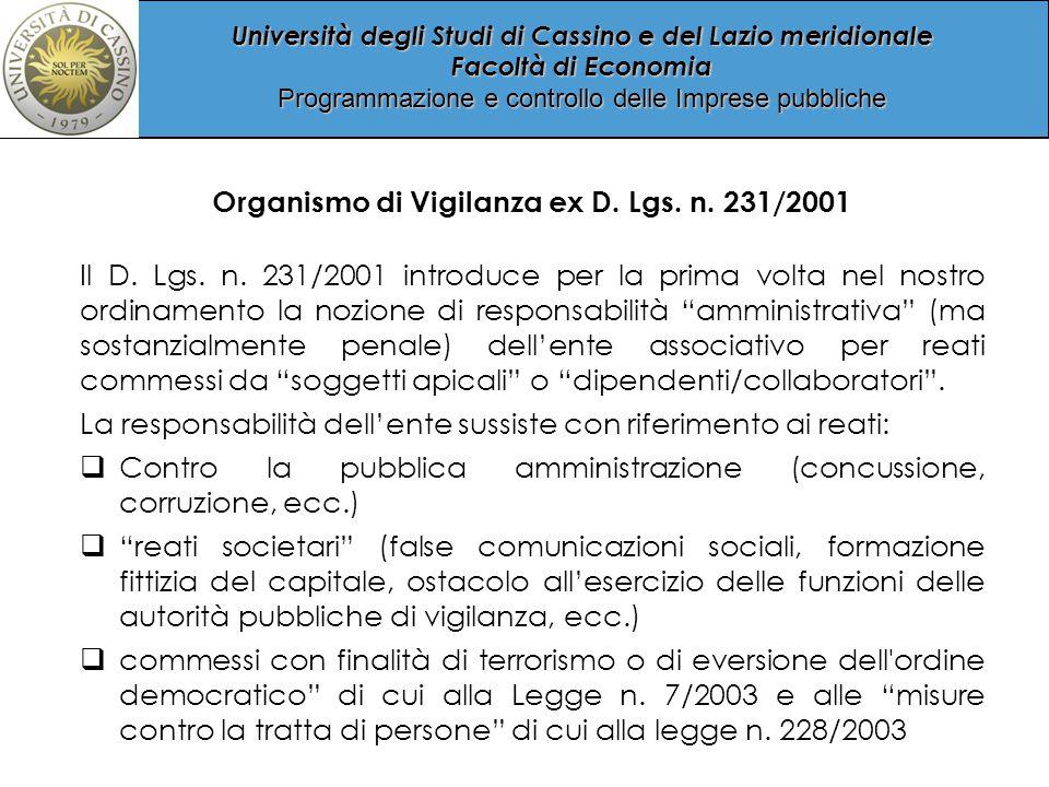 Università degli Studi di Cassino e del Lazio meridionale Facoltà di Economia Programmazione e controllo delle Imprese pubbliche Organismo di Vigilanza ex D.
