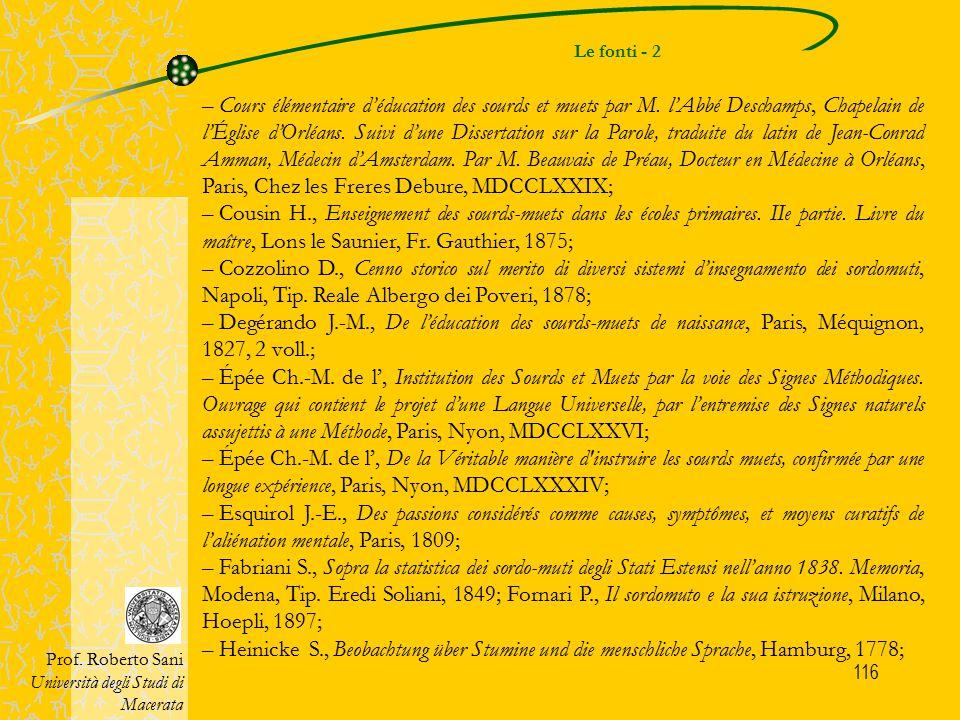 116 Le fonti - 2 Prof. Roberto Sani Università degli Studi di Macerata – Cours élémentaire d'éducation des sourds et muets par M. l'Abbé Deschamps, Ch