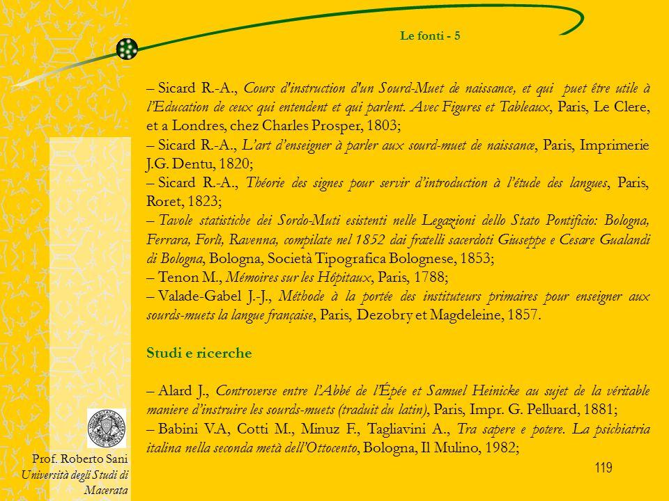 119 Le fonti - 5 Prof. Roberto Sani Università degli Studi di Macerata – Sicard R.-A., Cours d'instruction d'un Sourd-Muet de naissance, et qui puet ê