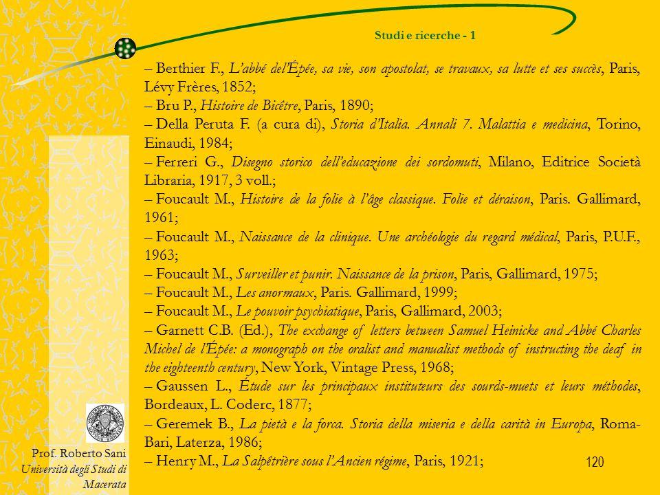 120 Studi e ricerche - 1 Prof. Roberto Sani Università degli Studi di Macerata – Berthier F., L'abbé del'Épée, sa vie, son apostolat, se travaux, sa l