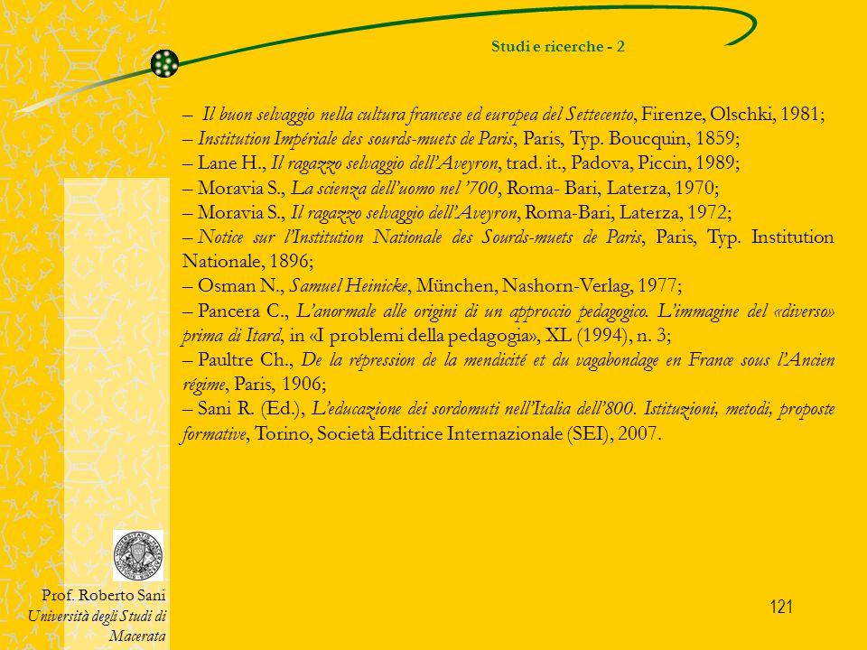 121 Studi e ricerche - 2 Prof. Roberto Sani Università degli Studi di Macerata – Il buon selvaggio nella cultura francese ed europea del Settecento, F
