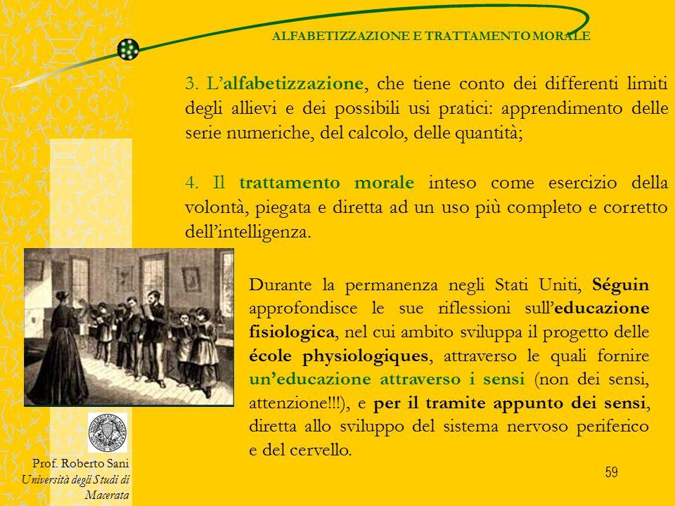 59 Prof. Roberto Sani Università degli Studi di Macerata Durante la permanenza negli Stati Uniti, Séguin approfondisce le sue riflessioni sull'educazi