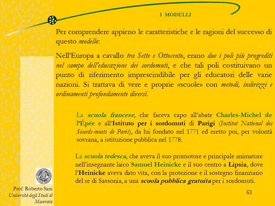 63 I MODELLI Prof. Roberto Sani Università degli Studi di Macerata Per comprendere appieno le caratteristiche e le ragioni del successo di questo mode