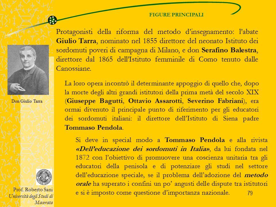 79 FIGURE PRINCIPALI Prof. Roberto Sani Università degli Studi di Macerata La loro opera incontrò il determinante appoggio di quello che, dopo la mort