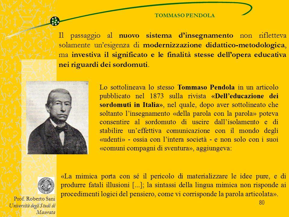 80 TOMMASO PENDOLA Prof. Roberto Sani Università degli Studi di Macerata Lo sottolineava lo stesso Tommaso Pendola in un articolo pubblicato nel 1873