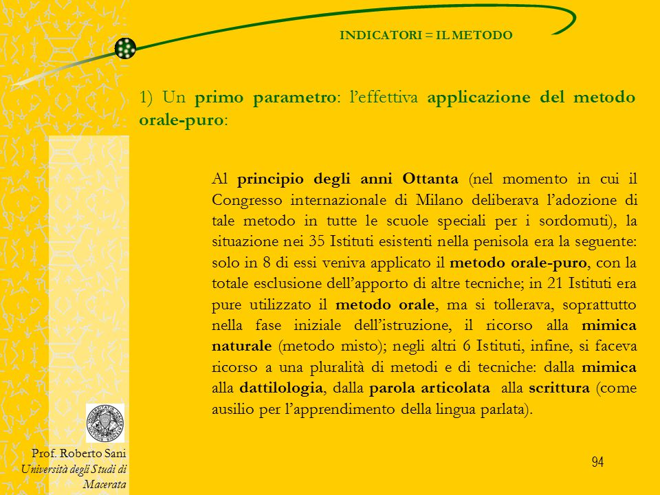 95 INDICATORI = IL METODO Prof.