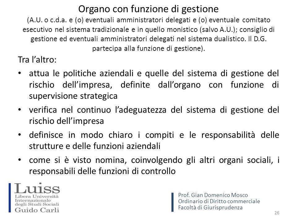 Organo con funzione di gestione (A.U. o c.d.a.