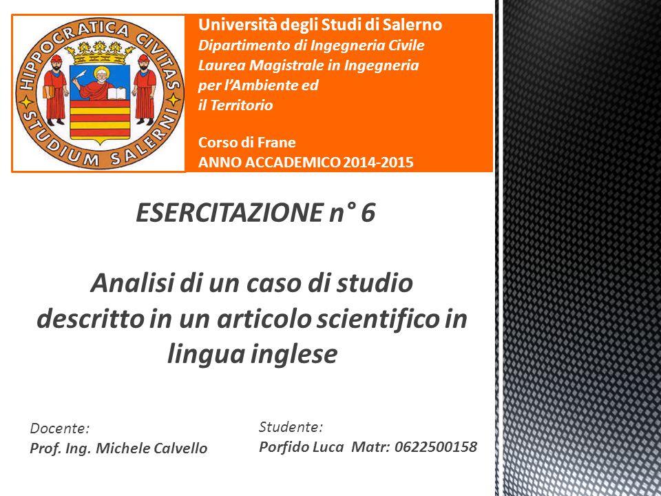 ESERCITAZIONE n° 6 Analisi di un caso di studio descritto in un articolo scientifico in lingua inglese Università degli Studi di Salerno Dipartimento