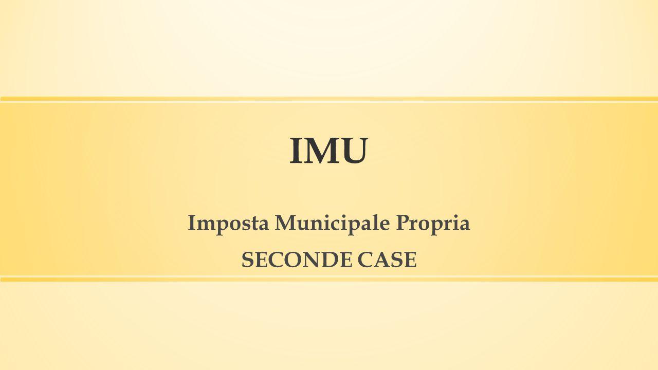 IMU Imposta Municipale Propria SECONDE CASE