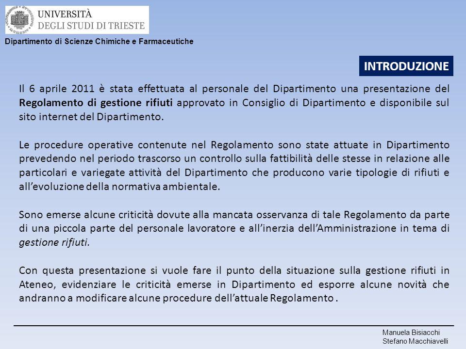 Il 6 aprile 2011 è stata effettuata al personale del Dipartimento una presentazione del Regolamento di gestione rifiuti approvato in Consiglio di Dipa