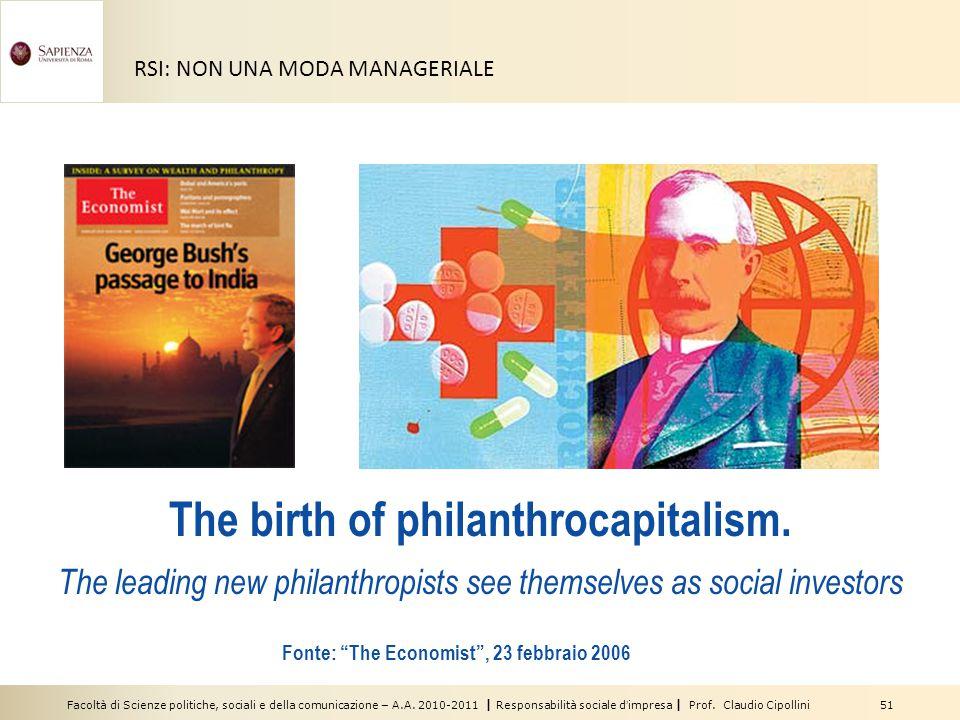 Facoltà di Scienze politiche, sociali e della comunicazione – A.A. 2010-2011   Responsabilità sociale d'impresa   Prof. Claudio Cipollini 51 RSI: NON