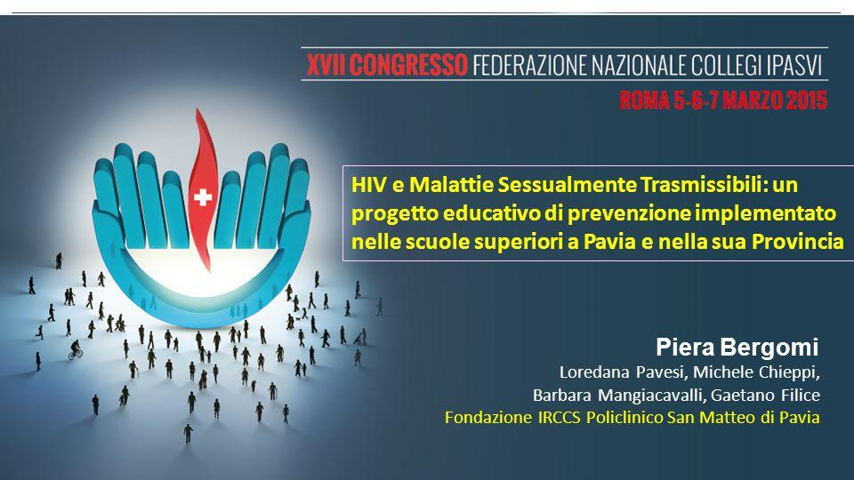 HIV e Malattie Sessualmente Trasmissibili: un progetto educativo di prevenzione implementato nelle scuole superiori a Pavia e nella sua Provincia Pier
