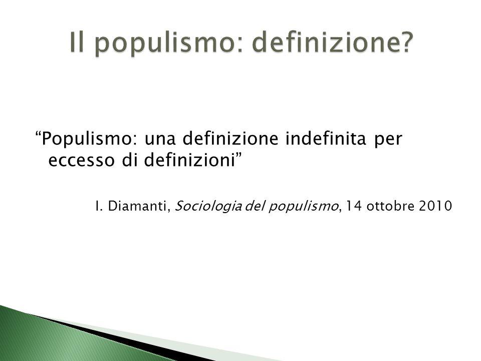 Populismo: una definizione indefinita per eccesso di definizioni I.