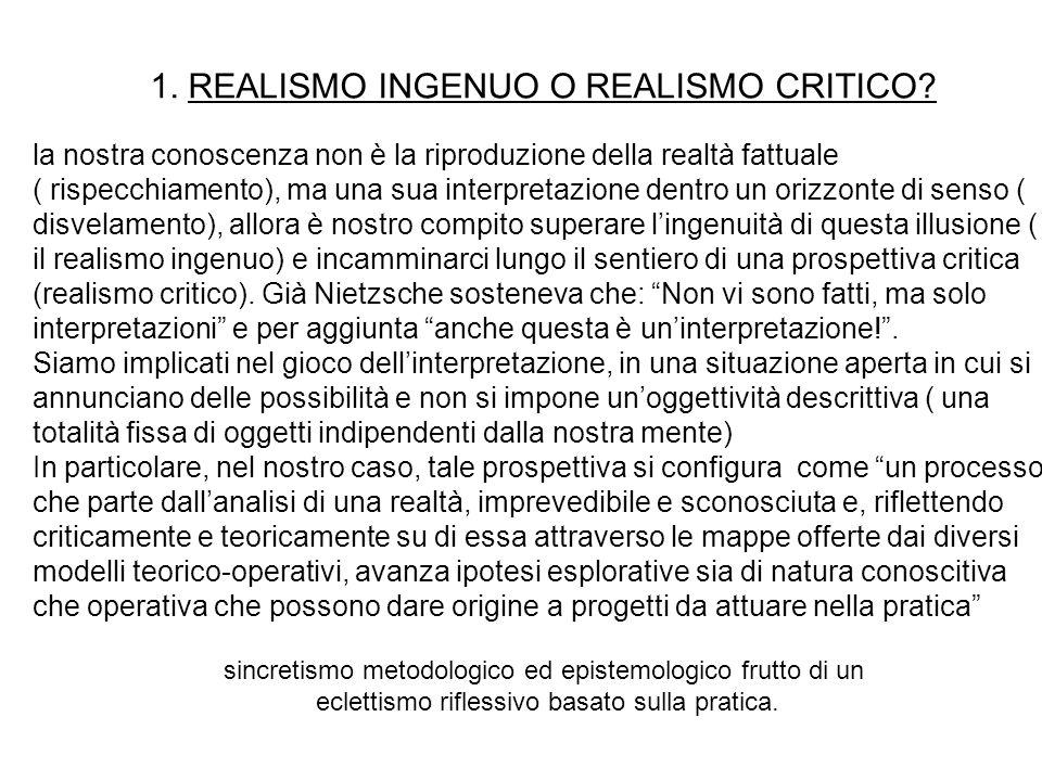 1. REALISMO INGENUO O REALISMO CRITICO.
