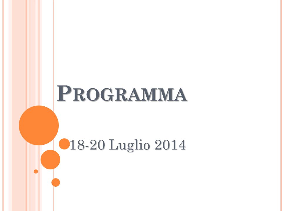 P ROGRAMMA 18-20 Luglio 2014