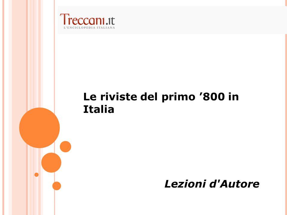 Le riviste del primo '800 in Italia Lezioni d'Autore