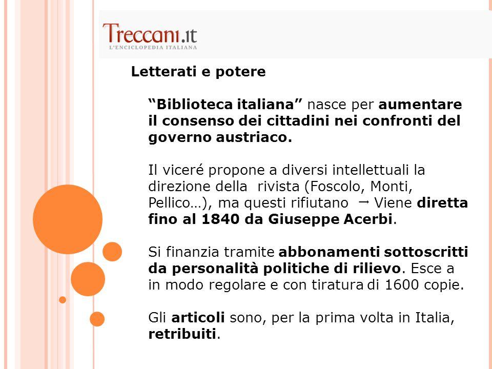 """""""Biblioteca italiana"""" nasce per aumentare il consenso dei cittadini nei confronti del governo austriaco. Il viceré propone a diversi intellettuali la"""