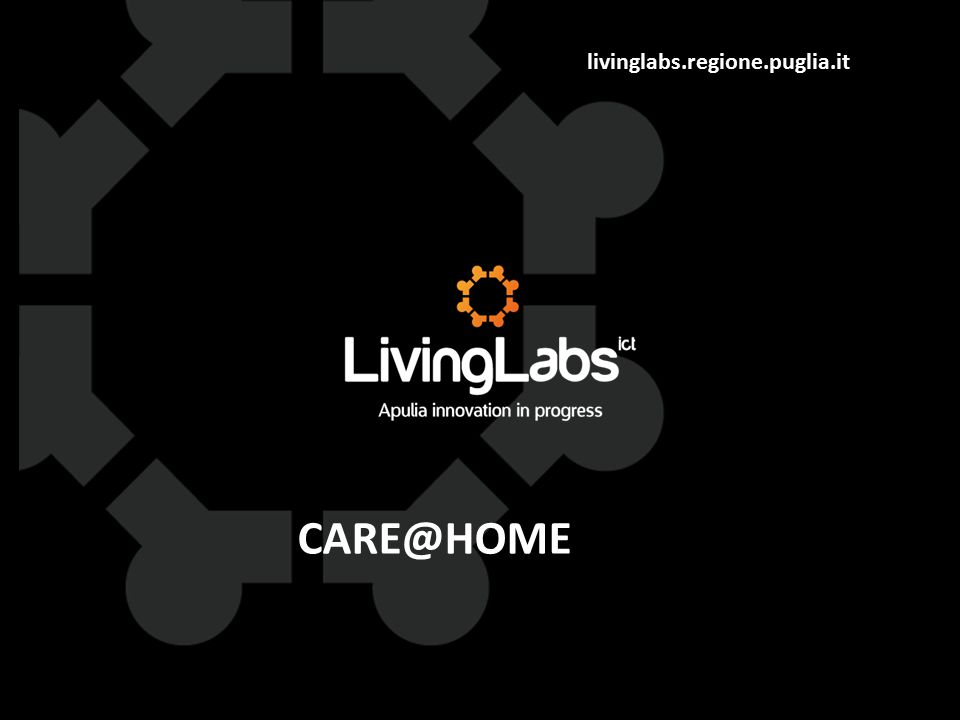 livinglabs.regione.puglia.it CARE@HOME
