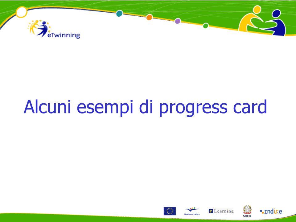 Alcuni esempi di progress card