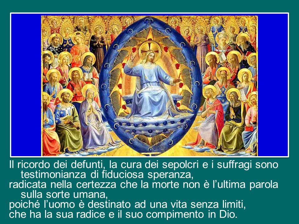Il fondamento della preghiera di suffragio si trova nella comunione del Corpo Mistico. Come ribadisce il Concilio Vaticano II, «la Chiesa pellegrinant