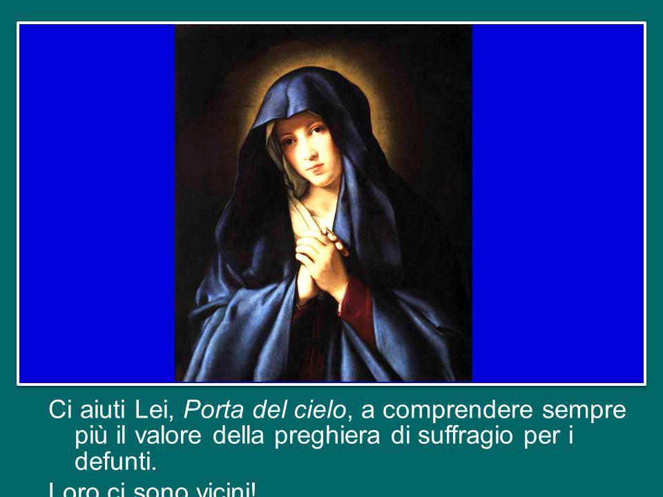 Con questa fede nel destino supremo dell'uomo, ci rivolgiamo ora alla Madonna, che ha patito sotto la Croce il dramma della morte di Cristo ed ha part