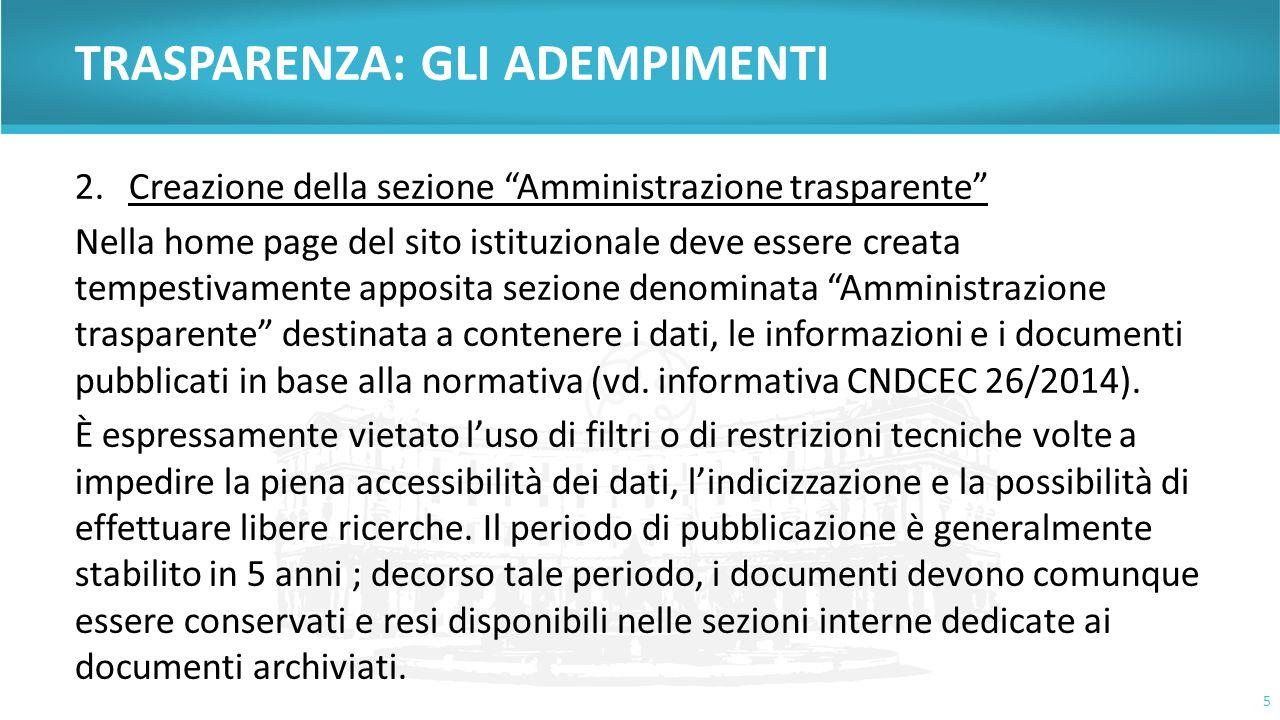 """TRASPARENZA: GLI ADEMPIMENTI 2.Creazione della sezione """"Amministrazione trasparente"""" Nella home page del sito istituzionale deve essere creata tempest"""