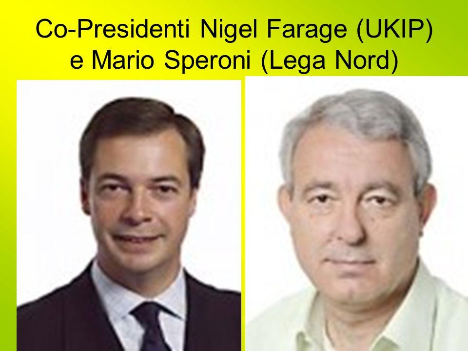 Co-Presidenti Nigel Farage (UKIP) e Mario Speroni (Lega Nord)